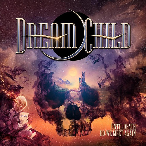 """All Star Metal Band Dream Child to Release Debut Album """"Until Death Do We Meet Again"""""""