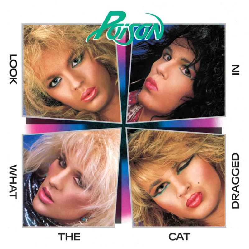 Seriously...How Many People Thought At Least Some Of The Band Members In Poison Were Female At First?