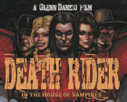 """Watch The Trailer For Glenn Danzig's Movie """"Death Rider In The House Of Vampires"""""""